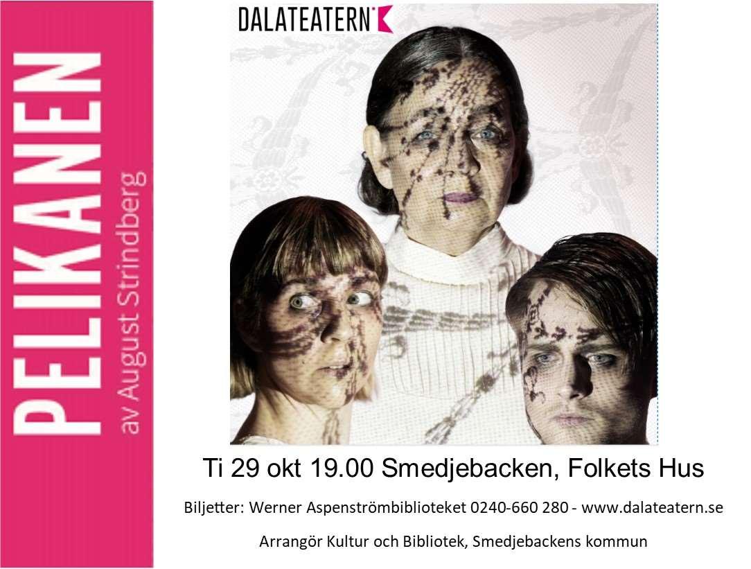 Dalateatern - Pelikanen av August Strindberg